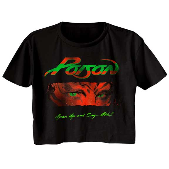 POISON Ladies Half Shirt / Open up and say Ahh Poison 80's Rock n Roll Crop Top