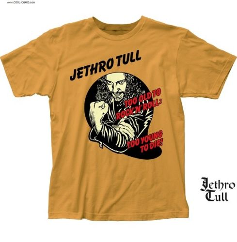 Jethro Tull T-Shirt / Jethro Tull Too old to Rock n Roll,Too young to die