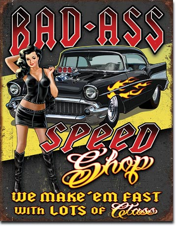Bad Ass Speed Shop Sexy Pin-up Girl Tin Sign
