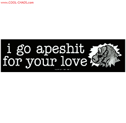 ApeShit for your Love Bumper Sticker