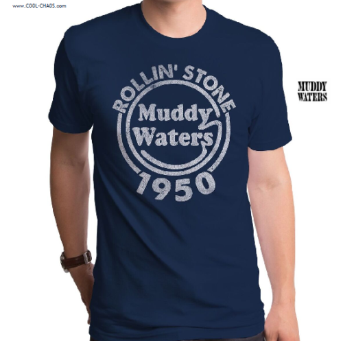 Muddy Waters T-Shirt / Rollin' Stone 1950 Blues Tee
