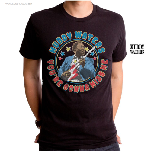 Muddy Waters T-Shirt / You're Gonna Miss Me Muddy Waters Blues Tee
