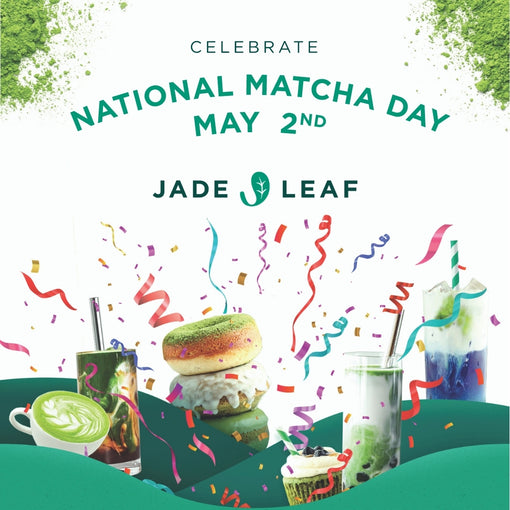 Celebrate the First-ever National Matcha Day with Jade Leaf on May 2nd