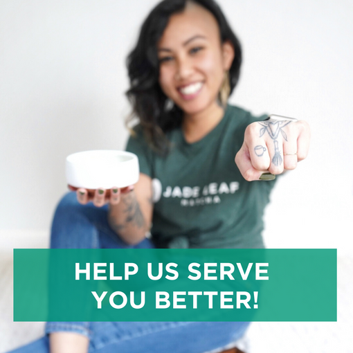 Help Us Serve You Better!