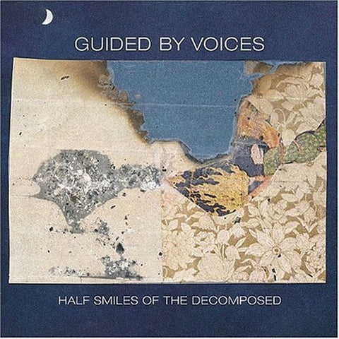 Guided By Voices - Half Smiles of the Decomposed (Gatefold LP)