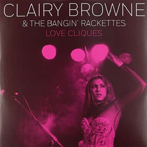 "Clairy Browne & The Bangin' Rackettes - Love Cliques (10"")"