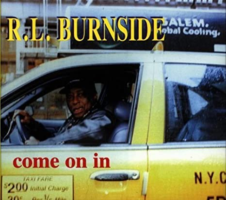 R.L. Burnside - Come On In (LP)