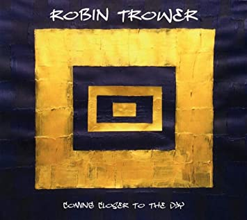 Robin Trower - Coming Closer to the Day (LP)