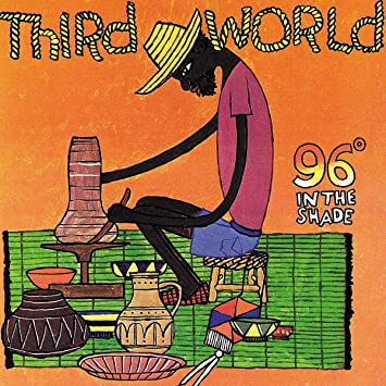 Third World - 96 Degrees in the Shade (LP)