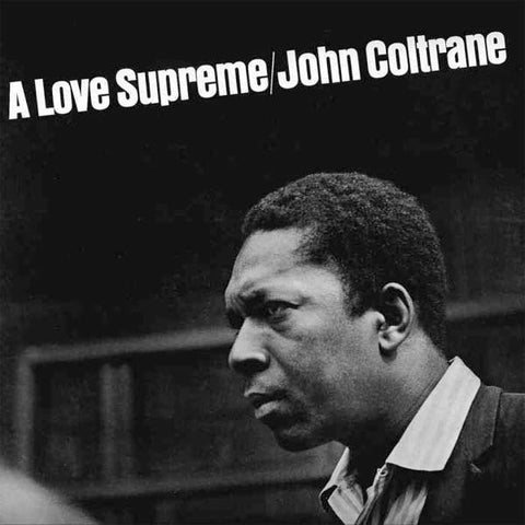 John Coltrane - A love Supreme (Gatefold LP)