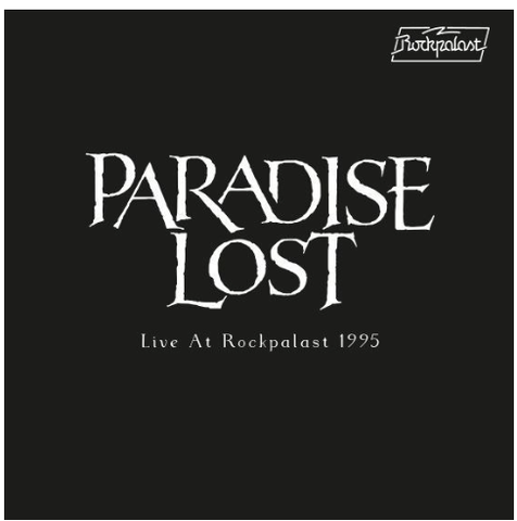 Paradise Lost - Live at Rockpalast 1995 (Gatefold 2xLP) RSD 2020