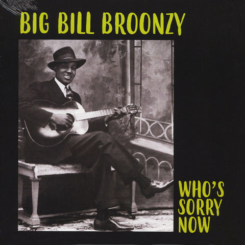 Big Bill Broonzy - Who's Sorry Now (LP)
