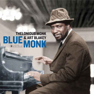 Thelonious Monk & Art Blakey - Blue Monk (Gatefold LP)