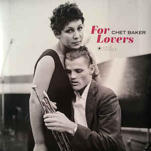 Chet Baker - For Lovers (Gatefold LP)
