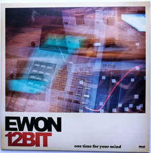 Ewon 12bit - One Time For Your Mind (LP)