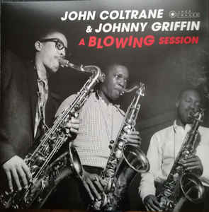 John Coltrane & Johnny Griffin - A Blowing Session (Gatefold LP)