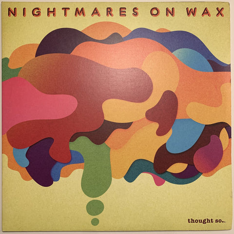 Nightmares On Wax - Thought So... (Gatefold LP)