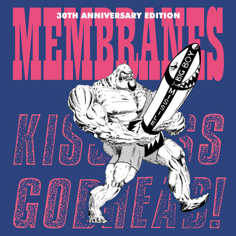 The Membranes  ‎– Kiss Ass... Godhead! 30th Anniversary Edition (LP) RSD 2020