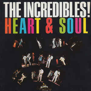 The Incredibles - Heart & Soul (LP)