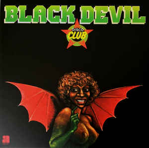 Black Devil Disco Club - Black Devil Disco Club (LP)