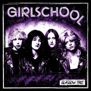 Girlschool - Glasgow 1982 (LP)
