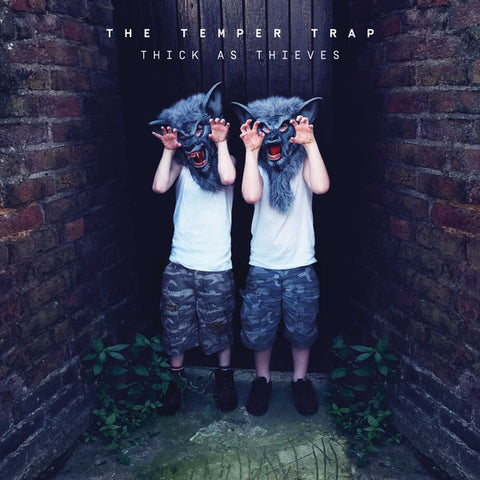 The Temper Trap - Thick As Thieves (LP)