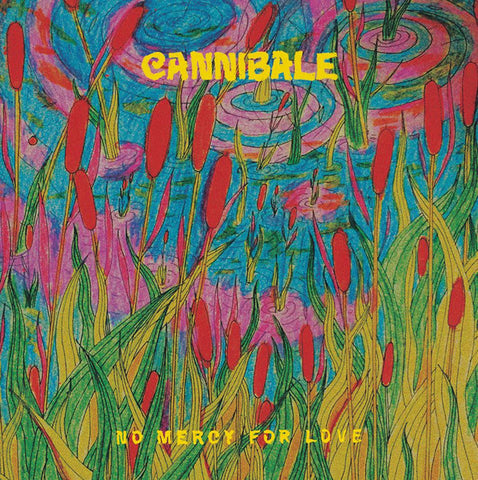 Cannibale - No Mercy For Love (LP)