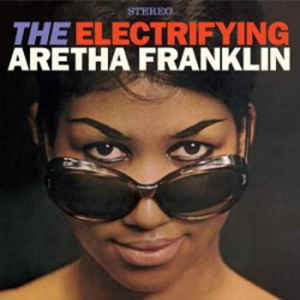 Aretha Franklin - The Electrifying Aretha Franklin (LP)