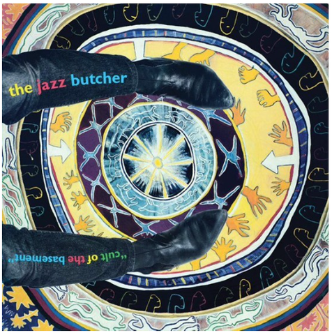 The Jazz Butcher - Cult of the Basement (LP) RSD 2020
