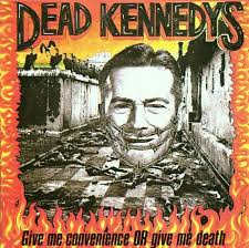 Dead Kennedys - Give Me Convenience OR Give Me Death (LP)