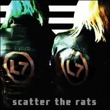L7 - Scatter The Rats (LP)