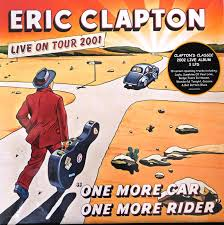 Eric Clapton - Live On Tour 2001: One More Car, One More Rider (Trifold 3xLP)