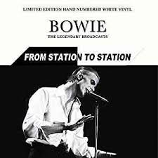 David Bowie - The Legendary Broadcasts: From Station to Station (LP)