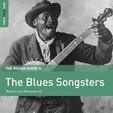 A Rough Guide To - The Blues Songsters (LP)