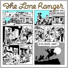 The Lone Ranger - Hi-Yo Silver, Away! (LP)