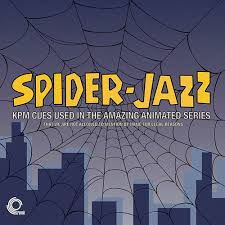Spider-Jazz - KPM Cues Used in the Animated Series That We Are Not Allowed to Mention By Name For Legal Reasons (LP)