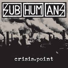 Subhumans - Crisis Point (LP)