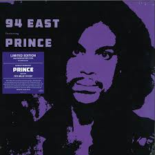 94 East feat. Prince - The Earliest Recordings of Prince (LP)