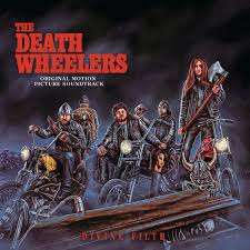 Divine Filth - The Death Wheelers: Original Motion Picture Soundtrack (LP)