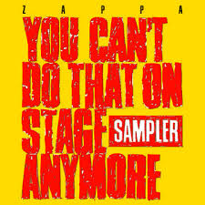 Frank Zappa - You Can't Do That On Stage Anymore (Gatefold 2xLP) RSD 2020