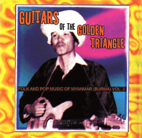 Compilation - Guitars of Golden Triangle (Gatefold 2xLP)