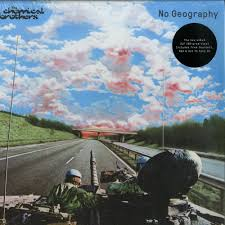 The Chemical Brothers - No Geography (2xLP)