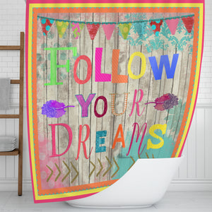 Follow Your Dreams Shower Curtain, Vibrant Boho Vibe