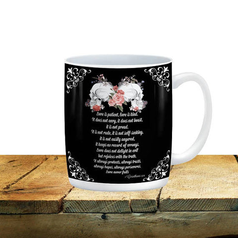 Love is Patient, Love is Kind Skull Mug, 15 oz. Ceramic Coffee Cups