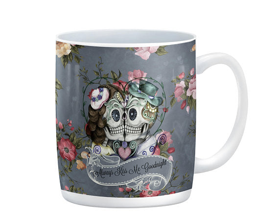 Gray Rose, Always Kiss Me Goodnight Forevermore Ceramic Sugar Skull Coffee Mug