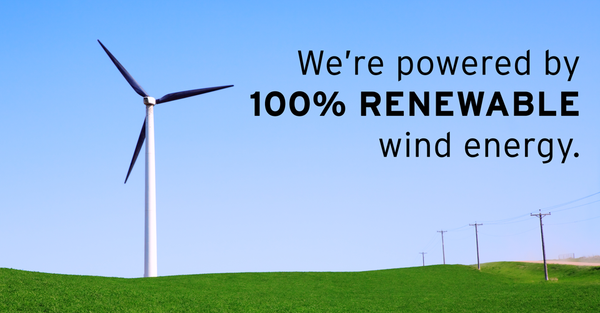 We're powdered by 100% Renewable Energy
