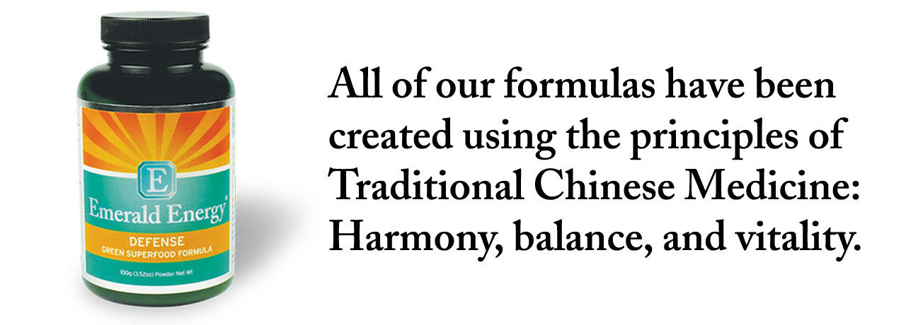 All of our formulas have been created using the principles of Traditional Chinese Medicine.
