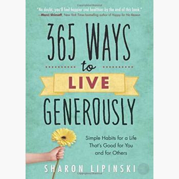 365 Ways To Live Generously Books Mystical Moons