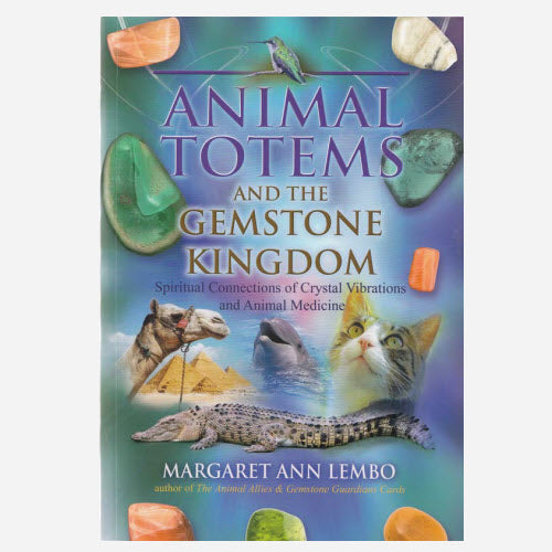 Animal Totems & the Gemstone Kingdom