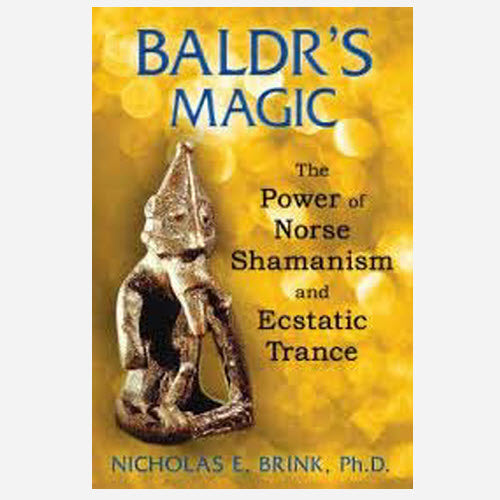 Baldr's Magic, Power of Norse Shamanism